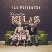 Dan Patlansky // Perfection Kills