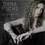 Dana Fuchs // Love Lives On