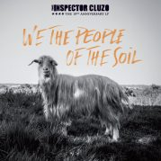 The Inspector Cluzo // We The People Of The Soil