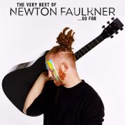 Newton Faulkner // The Very Best Of Newton Faulkner ...So Far