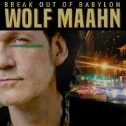 Wolf Maahn // Break Out Of Babylon